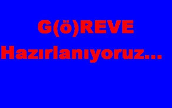 greve_hazrlanyoruz_yazs